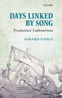 Days Linked by Song: Prudentius Cathemerinon