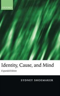 Identity, Cause, and Mind: Philiosophical Essays