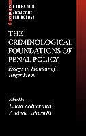 Book The Criminological Foundations of Penal Policy: Essays in Honour of Roger Hood by Lucia Zedner