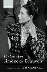 Book The Legacy Of Simone De Beauvoir by Emily R. Grosholz