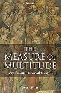 Book The Measure of Multitude: Population in Medieval Thought by Peter Biller