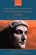Book The Church in Ancient Society: From Galilee to Gregory the Great by Henry Chadwick