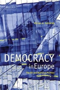 Book Democracy in Europe: The EU and National Polities by Vivien A. Schmidt
