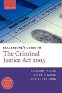 Book Blackstones Guide to the Criminal Justice Act 2003 by Richard Taylor