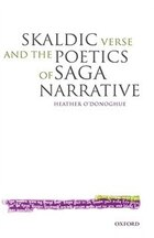 Skaldic Verse And The Poetics Of Saga Narrative