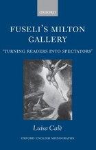 Fuselis Milton Gallery: Turning Readers into Spectators