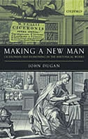 Book Making a New Man: Ciceronian Self-Fashioning in the Rhetorical Works by John Dugan