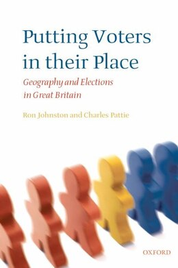 Book Putting Voters in Their Place: Geography and Elections in Great Britain by Ron Johnston