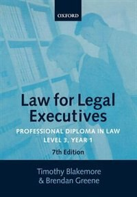 Book Law for Legal Executives: Professional Diploma in Law, Level 3 Year 1 by Timothy Blakemore