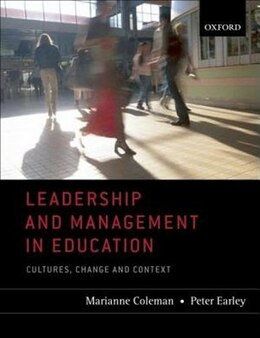 Book Leadership And Management In Education: Cultures, Change, and Context by Marianne Coleman