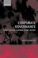 Book Corporate Governance: What Can Be Learned From Japan? by Simon Learmount