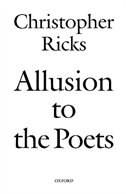 Book Allusion to the Poets by Christopher Ricks