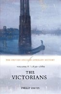 The Oxford English Literary History: Volume 8: 1830-1880: The Victorians: 1830-1880