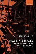 Book New State Spaces: Urban Governance and the Rescaling of Statehood by Neil Brenner