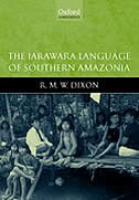 Book The Jarawara Language of Southern Amazonia by R.M.W. Dixon