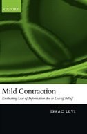 Mild Contraction: Evaluating loss of information due to loss of belief
