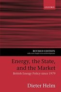 Book Energy, the State, and the Market: British Energy Policy since 1979 by Dieter Helm