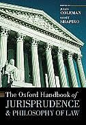 Book The Oxford Handbook of Jurisprudence and Philosophy of Law by Jules Coleman