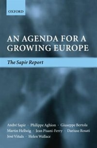 Book An Agenda for a Growing Europe: The Sapir Report by Andre Sapir