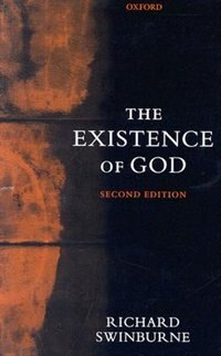 Book The Existence of God by Richard Swinburne