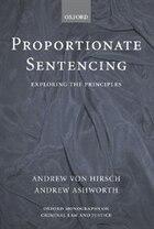 Proportionate Sentencing: Exploring The Principles