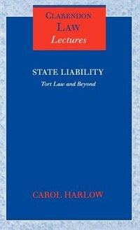 Book State Liability: Tort Law and Beyond by Carol Harlow