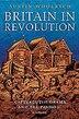 Britain in Revolution: 1625-1660 by Austin Woolrych
