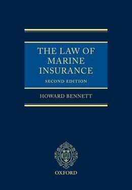 Book Law Of Marine Insurance by Howard Bennett