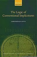 Book The Logic Of Conventional Implicatures by Christopher Potts