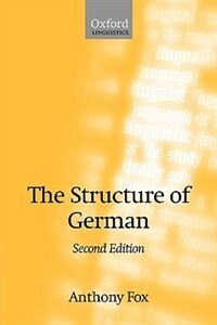Book The Structure Of German by Anthony Fox