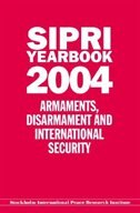 Book SIPRI YEARBOOK 2004: Armaments, Disarmament, and International Security by Stockholm International Peace Research Institute