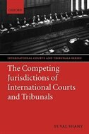 Book The Competing Jurisdictions of International Courts and Tribunals by Yuval Shany