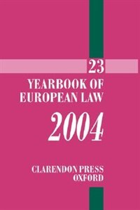 Book Yearbook of European Law 2004 Volume 23 by Piet Eeckhout