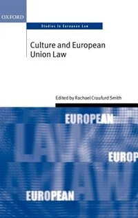 Book Culture and European Union Law by Rachael Craufurd Smith