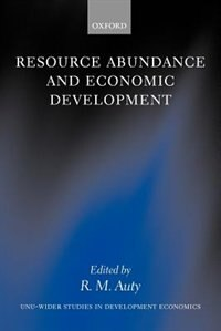 Book Resource Abundance and Economic Development by R. M. Auty