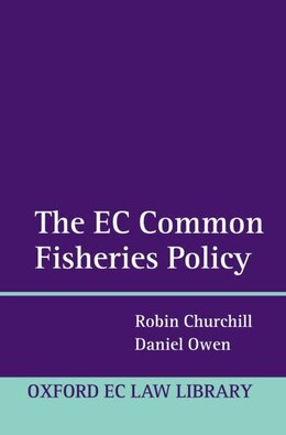 Book The EU Common Fisheries Policy: Law and Practice by Robin Churchill
