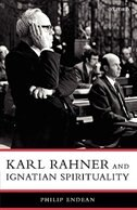 Book Karl Rahner and Ignatian Spirituality by Philip Endean SJ