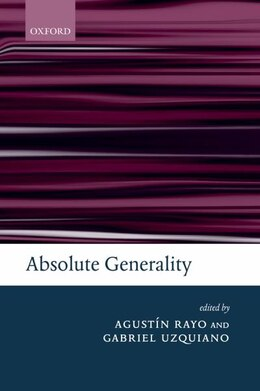 Book Absolute Generality by Agustin Rayo