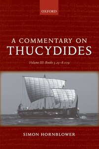 A Commentary on Thucydides: Volume III: Books 5.25-8.109