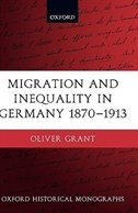 Book Migration and Inequality in Germany 1870-1913 by Oliver Grant