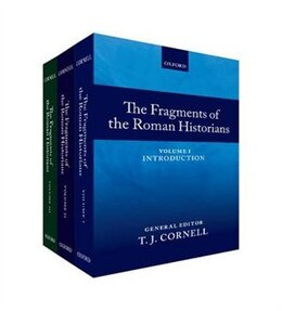 Book The Fragments of the Roman Historians: 3 Volume Set by T. J. Cornell