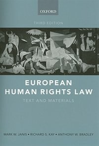 Book European Human Rights Law: Text and Materials by Mark W. Janis