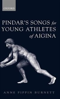 Book Pindars Songs for Young Athletes of Aigina by Anne Pippin Burnett