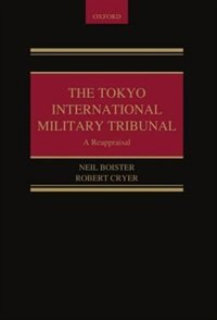Book The Tokyo International Military Tribunal by Robert Cryer