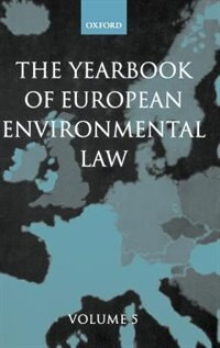 Book The Yearbook of European Environmental Law: Volume 5 by Thijs F.M. Etty
