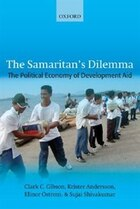 The Samaritans Dilemma: The Political Economy Of Development Aid