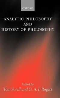Book Analytic Philosophy and History of Philosophy by Tom Sorell