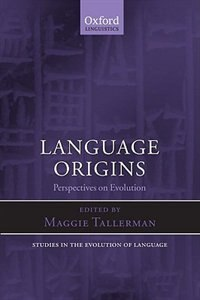 Book Language Origins: Perspectives On Evolution by Maggie Tallerman