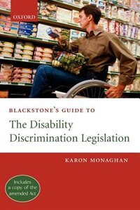 Blackstones Guide to the Disability Discrimination Legislation