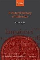 A Natural History of Infixation